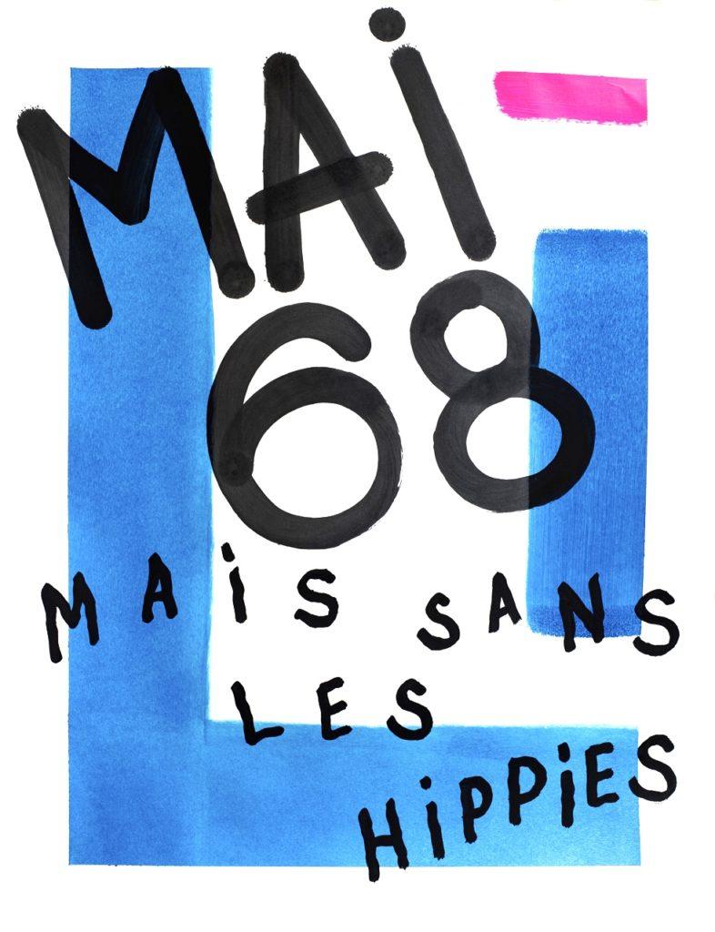 Créations Graphiques art artiste paris affiche mai 68 hippies